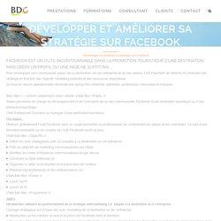 Développer et améliorer sa stratégie sur Facebook - Consultant Etourisme et marketing touristique