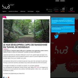 Le Hub développera l'appli de randonnée du Tunnel de Boisseuilh - - Le hub agence - Territoires mobiles