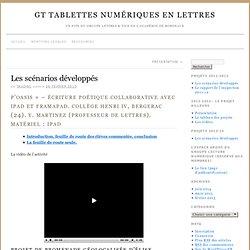 Les scénarios développés » GT tablettes numériques en lettres