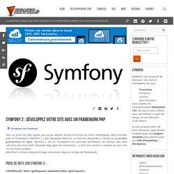 Symfony 2 : développez votre site avec un framework PHP - Developpeur / integrateur web (Growth Hacker)