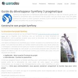 Guide du développeur Symfony 3 pragmatique