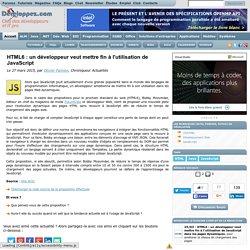 HTML6 : un développeur veut mettre fin à l'utilisation de JavaScript