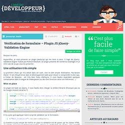 L'ami du développeur - Vérification de formulaire - Plugin JS jQuery-Validation-Engine