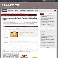 Amazon s'ouvre aux développeurs Tunisiens d'applications mobiles