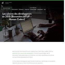 Les salaires des développeurs en 2015 (Baromètre AFUP - Human Coders)