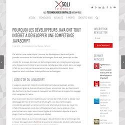 Pourquoi les développeurs Java ont tout intérêt à développer une compétence Javascript