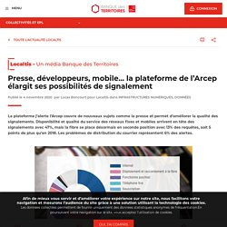 Presse, développeurs, mobile… la plateforme de l'Arcep élargit ses possibilités de signalement