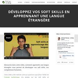 Développez vos soft skills en apprennant une langue étrangère