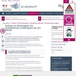 PIX Académie d'Amiens_Evaluez et développez les compétences numériques de vos élèves