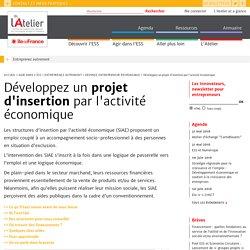 Développez un projet d'insertion par l'activité économique