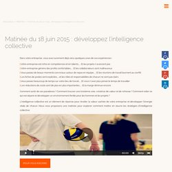 Matinée du 18 juin 2015 : développez l'intelligence collective - YUMAN