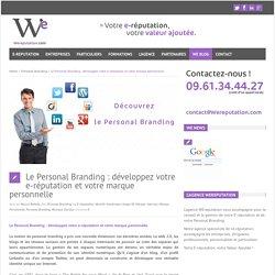 Personal Branding : développez votre e-réputation et votre marque personnelle