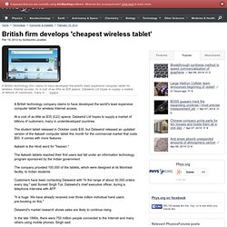 British firm develops 'cheapest wireless tablet'