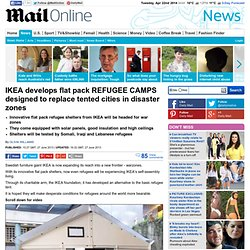 IKEA develops flat pack REFUGEE CAMPS designed to replace tented cities in disaster zones