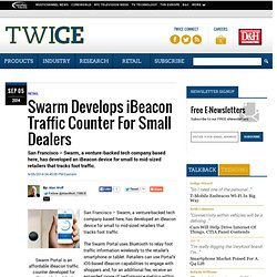 Swarm Develops iBeacon Traffic Counter For Small Dealers