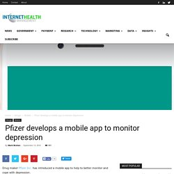 Pfizer develops a mobile app to monitor depression