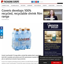 Coveris develops 100% recycled, recyclable shrink film range - Packaging Europe