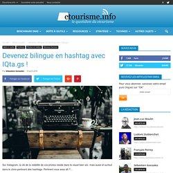Devenez bilingue en hashtag avec IQta.gs !
