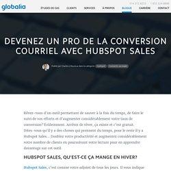 Devenez un pro de la conversion courriel avec Hubspot Sales