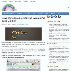 Devenez éditeur, créez vos livres ePub avec Calibre