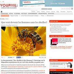 Que vont devenir les hommes sans les abeilles?
