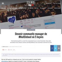Devenir community manager de #NuitDebout en 5leçons