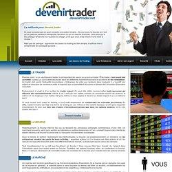 Devenir Trader - les conseils pour gagner de l'argent grâce aux options binaires