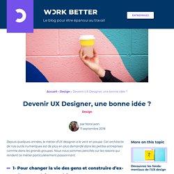 Devenir UX Designer, une bonne idée ?