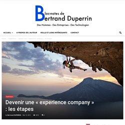 """Devenir une """"experience company"""" : les étapes"""