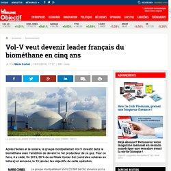 Vol-V veut devenir leader français du biométhane en cinq ans