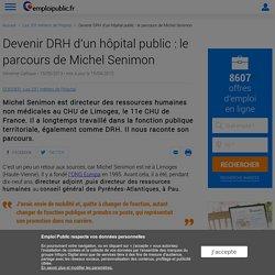 Devenir DRH d'un hôpital public : le parcours de Michel Senimon