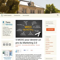 5 MOOC pour devenir un pro du Marketing 2.0