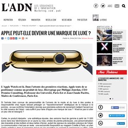 Apple peut-elle devenir une marque de luxe ? - Tribune d'expert
