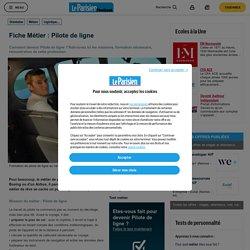 Devenir Pilote de ligne - Fiche métier Pilote de ligne - Guide métier Le Pari...