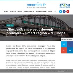 L'Ile-de-France veut devenir première «Smart région» d'Europe