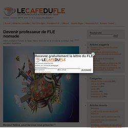Devenir professeur de FLE nomade