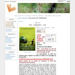 Être et devenir, DVD - SOUSCRIPTION : Editions l'Instant Présent
