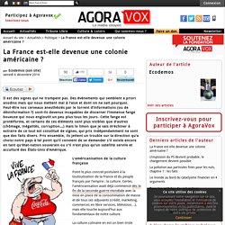 La France est-elle devenue une colonie américaine