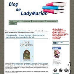 """""""Promesa audaz"""", de Jude Deveraux – Abuso sexual y maltrato en el género romántico. Parte 2 : Blog de LadyMarian"""