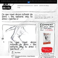 Ce que vous devez retenir du livre «the natural way to draw» (partie 1)