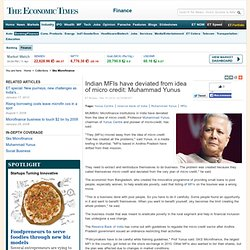 Indian MFIs have deviated from idea of micro credit: Muhammad Yunus