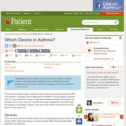 Which Device in Asthma? Asthma and COPD inhalation.