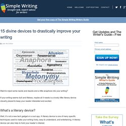 15 divine devices to drastically improve your writing