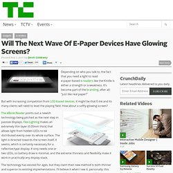 Will The Next Wave Of E-Paper Devices Have Glowing Screens?