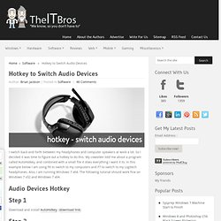 Hotkey to Switch Audio Devices - We recommend AutoHotkey