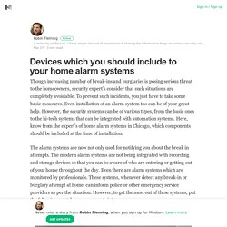 Must Have Devices to Include with the Home Alarms