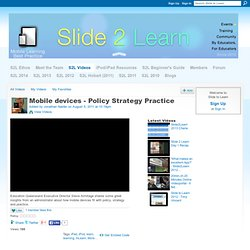 Mobile devices - Policy Strategy Practice - Slide to Learn