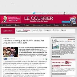 Guyane et Martinique deviendront collectivités uniques en décembre 2015