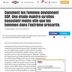 Comment les femmes deviennent SDF. Une étude montre qu'elles basculent moins vite que les hommes dans l'extrême précarité.