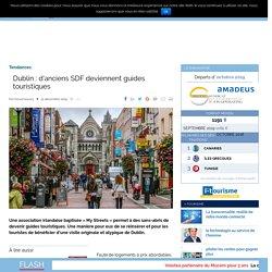 Dublin : d'anciens SDF deviennent guides touristiques